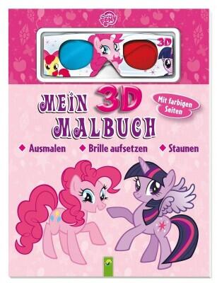 Mein 3D-Malbuch My little Pony