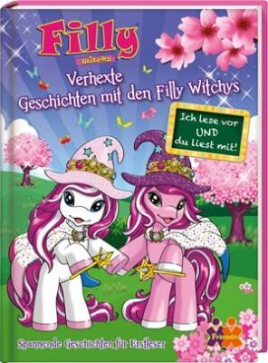 Filly Witchy. Verhexte Geschichten mit den Filly Witchys