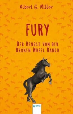 Fury - Der Hengst von der Broken Wheel Ranch