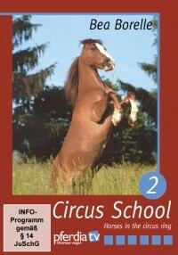 Circus School with Bea Borelle Part 2